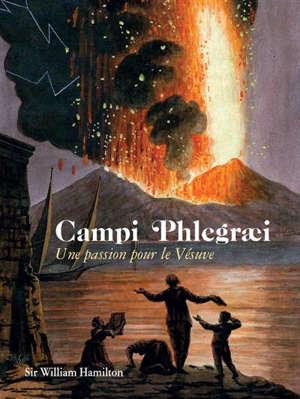 Campi phlegraei : une passion pour le Vésuve