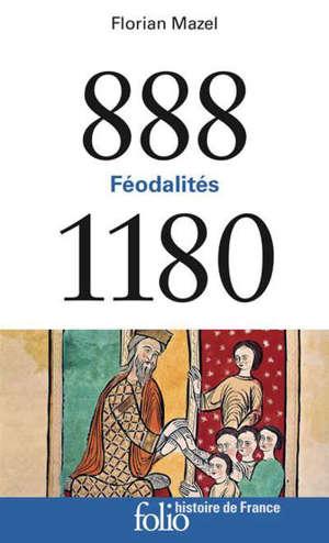 888-1180 : féodalités