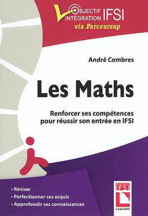Les maths : renforcer ses compétences pour réussir son entrée en IFSI