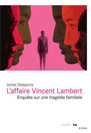 L'affaire Lambert : un roman familial