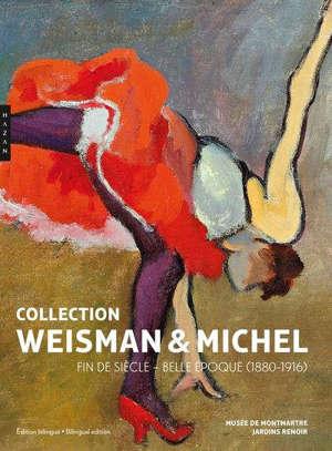 Collection Weisman-Michel : fin de siècle - Belle Epoque (1880-1916)