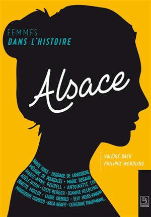 Alsace : femmes dans l'histoire