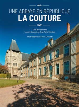 Une abbaye en République : la Couture