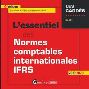L'essentiel des normes comptables internationales IFRS : une initiation au référentiel comptable international : 2019-2020