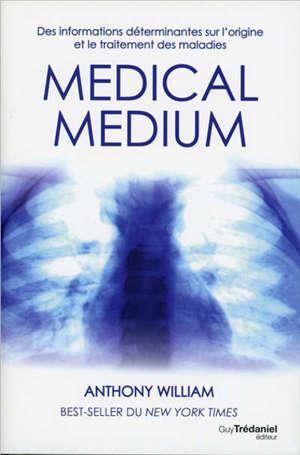 Medical medium, Des informations déterminantes sur l'origine et le traitement des maladies