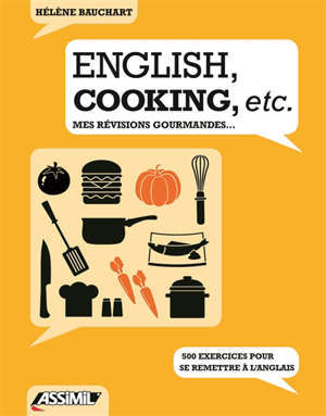 English, cooking, etc. : mes révisions gourmandes