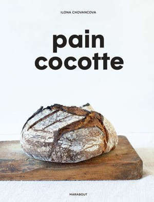 Pain cocotte : la méthode simple pour faire son pain au levain