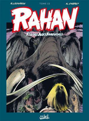 Rahan, fils des âges farouches : l'intégrale. Volume 15