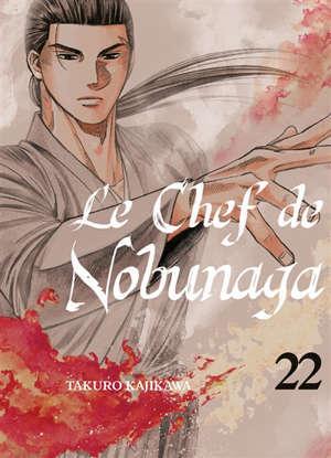 Le chef de Nobunaga. Volume 22