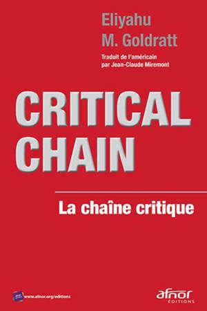 Critical chain = La chaîne critique