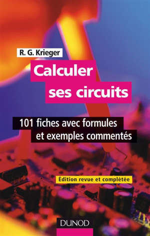 Calculer ses circuits : 100 fiches avec formules et exemples commentés