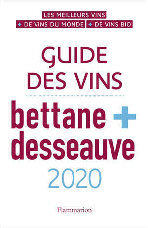 Guide des vins Bettane + Desseauve : 2020