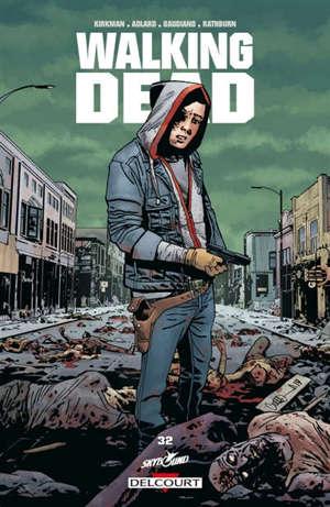 Walking dead. Volume 32