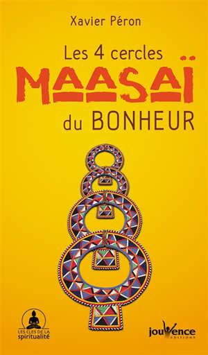 Les 4 cercles maasaï du bonheur