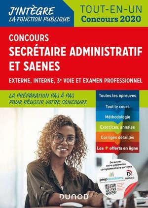 Concours secrétaire administratif et SAENES : externe, interne, 3e voie et examen professionnel : tout-en-un concours 2020