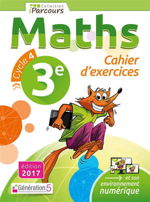 Maths, 3e, cycle 4 : cahier d'exercices