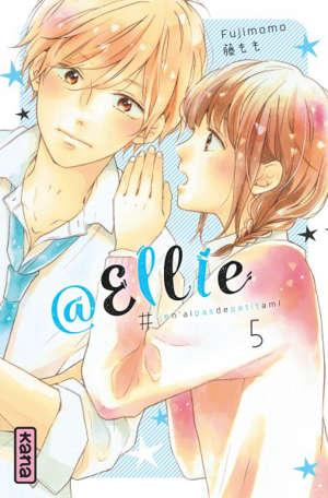 @Ellie : #jen'aipasdepetitami. Volume 5