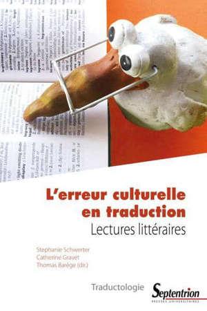 L'erreur culturelle en traduction : lectures littéraires
