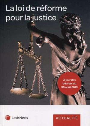 La loi de réforme pour la justice