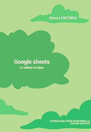Google sheets : le tableur en ligne