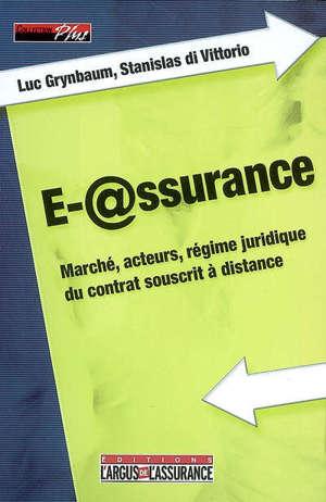 E-assurance : marché, acteurs, régime juridique du contrat souscrit à distance