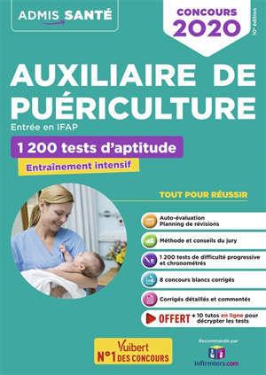 Auxiliaire de puériculture, entrée en IFAP : 1.200 tests d'aptitude : concours 2020