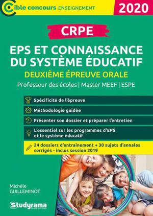 CRPE, deuxième épreuve orale, EPS et connaissance du système éducatif : professeur des écoles, master MEEF, ESPE : 2020