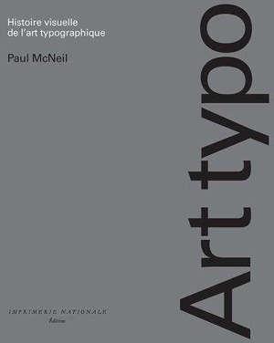 Art typo : histoire visuelle de l'art typographique