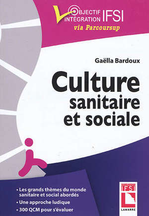 Culture sanitaire et sociale : l'essentiel à connaître, exercices et QCM d'entraînement