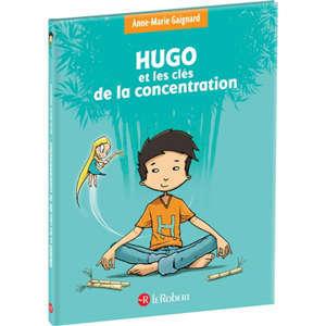 Hugo et les clefs de la concentration