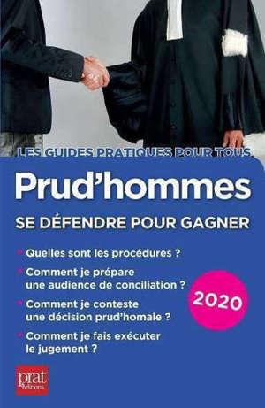 Prud'hommes : se défendre pour gagner : 2020
