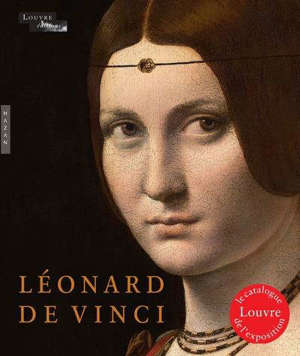 Léonard de Vinci : catalogue officiel d'exposition