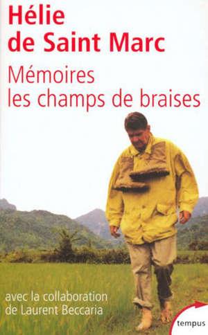 Mémoires, les champs de braises