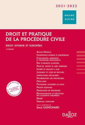 Droit et pratique de la procédure civile 2020-2021 : droit interne et européen