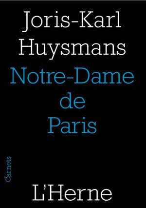 Notre-Dame de Paris : et autres cathédrales