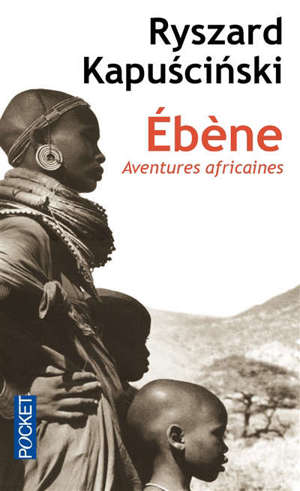 Ebène : aventures africaines