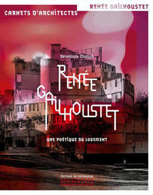 Renée Gailhoustet : une poétique du logement