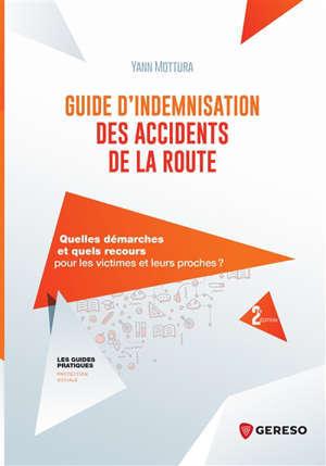 Guide d'indemnisation des accidents de la route : quelles démarches et quels recours pour les victimes et leurs proches ?