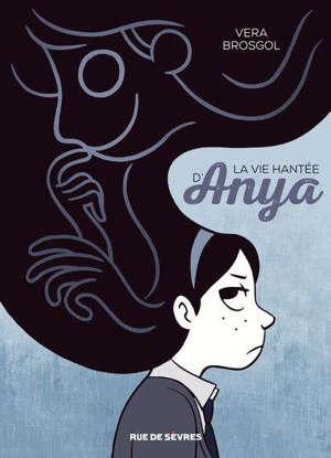 La vie hantée d'Anya