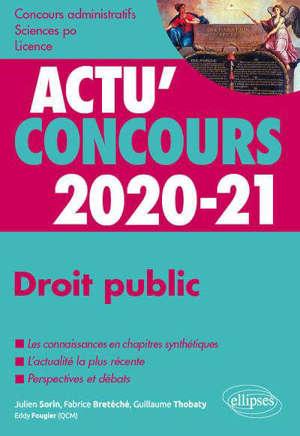 Droit public 2020-21 : concours administratifs, Sciences Po, licence : cours et QCM