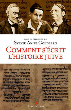 Comment s'écrit l'histoire juive