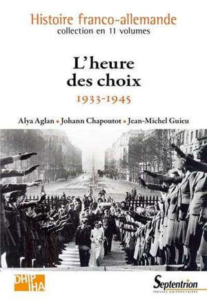 Histoire franco-allemande, L'heure des choix : 1933-1945