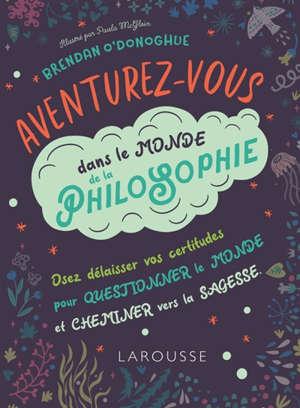 Aventurez-vous dans le monde de la philosophie