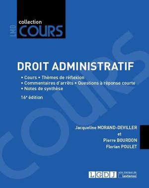 Droit administratif : cours, thèmes de réflexion, commentaires d'arrêts, questions à réponse courte, notes de synthèse