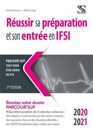 Réussir sa préparation et son entrée en IFSI, Parcour'Sup 2020-2021 : boostez votre dossier Parcour'Sup