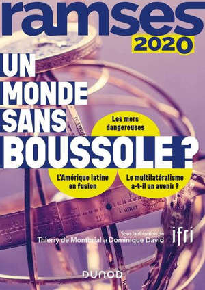 Ramses 2020 : rapport annuel mondial sur le système économique et les stratégies : un monde sans boussole ?