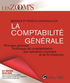 La comptabilité générale : principes généraux, techniques de comptabilisation des opérations courantes et de fin d'exercice : 2019-2020