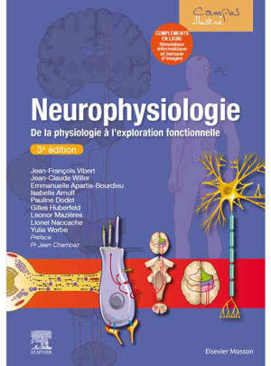Neurophysiologie : de la physiologie à l'exploration fonctionnelle : avec simulateur informatique