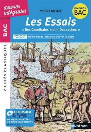 Les essais : 1580-1588, texte intégral : nouveau bac