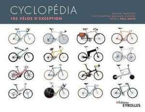 Cyclopédia : 105 vélos d'exception